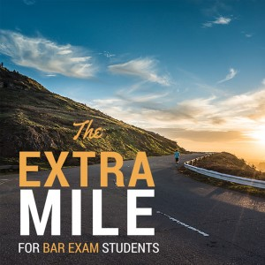 The Extra Mile Podcast for Bar Exam Students